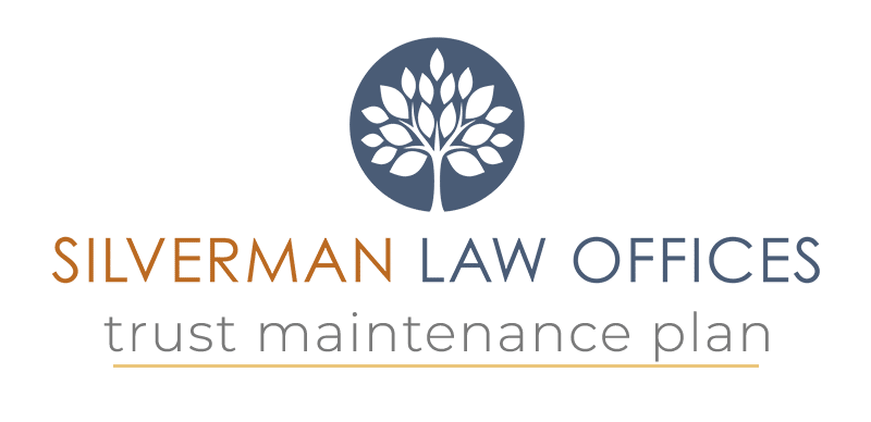 Silverman Law Offices Trust Maintenance Plan