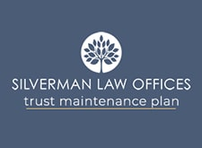 Silverman Law Offices is only one of a few Phoenix estate planning law firms that offers a trust maintenance program for a simple annual fee. Our maintenance program is a key part of our commitment to helping you create and maintain an estate plan that will meet your goals.